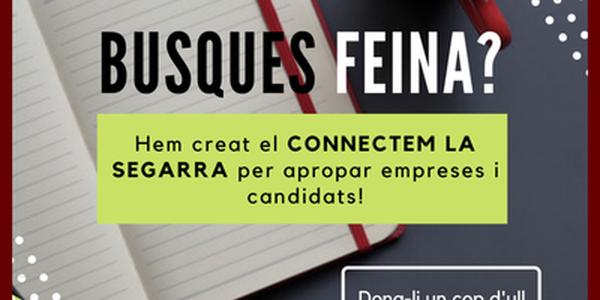"""""""Connectem la Segarra"""", un nou espai virtual per unir empreses amb persones candidates"""