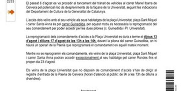 Reprogramació dels comandaments d'accés a la Plaça Universitat, Plaça Sant Miquel i Carrer Santa Anna