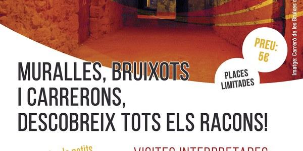 """Visita caracteritzada """"muralles, bruixots i carrerons, descobreix tots els racons"""""""