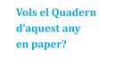 Quadern paper?